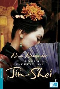 El lenguaje secreto del jin-shei - Alma Alexander portada
