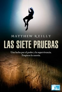 Las siete pruebas - Matthew Reilly portada