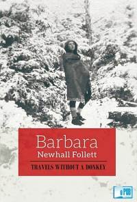Travels without a donkey - Barbara Newhall Follett portada