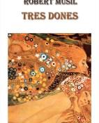 Tres dones - Robert Musil portada