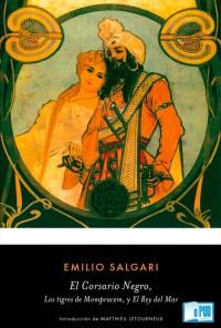 El corsario negro, los tigres de mompracem, y el rey del mar - Emilio Salgari portada