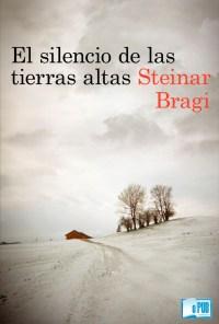 El silencio de las tierras altas - Steinar Bragi portada