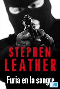 Furia en la sangre - Stephen Leather portada