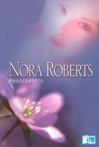 Reencuentro - Nora Roberts portada