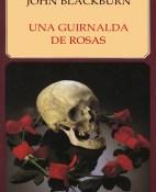 Una guirnalda de rosas - John Blackburn portada