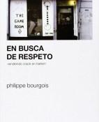 en-busca-de-respeto-vendiendo-crack-en-harlem-philippe-bourgois-portada