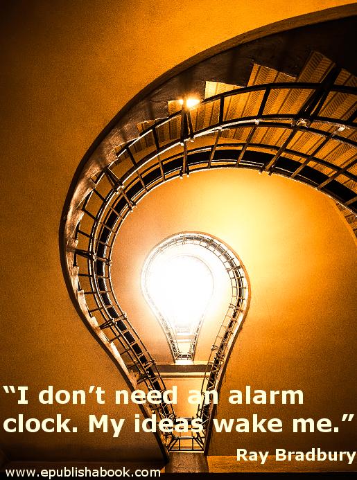 Quotes for Writers - Ray Bradbury