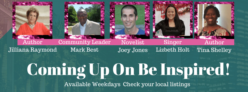 Coming Up on Be Inspired!