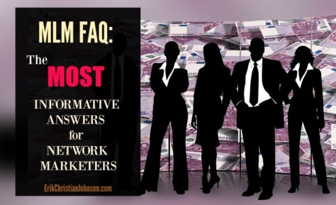 Best MLM Faq for Answering Questions that Network Marketers Face