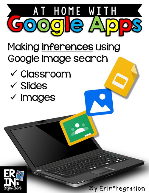 At Home with Google Apps: Making inferences using Google Slides and the in-app image search! Assign this FREE slideshow through classroom. Easy, fun technology integration for the GAFE classroom!