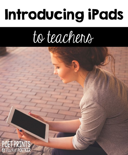 Introducing iPads to teachers