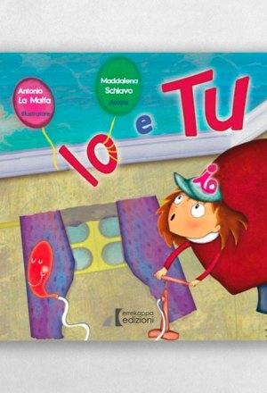 Io e Tu, libro per bambini, libro educativo per bambini, libri educativi