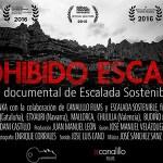 Película documental; Prohibido Escalar por Escalada Sostenible