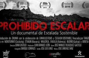Película documental; Prohibido Escalar por Escalada Sostenible
