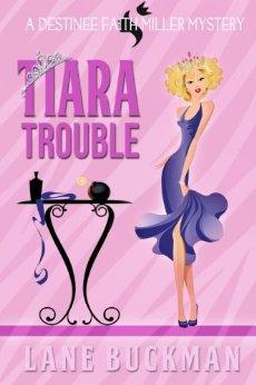 TIARA TROUBLE
