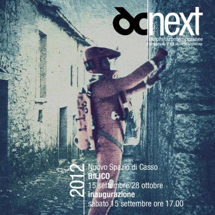 DC Next - Casso, Bilico, 15 settembre - 28 ottobre 2012