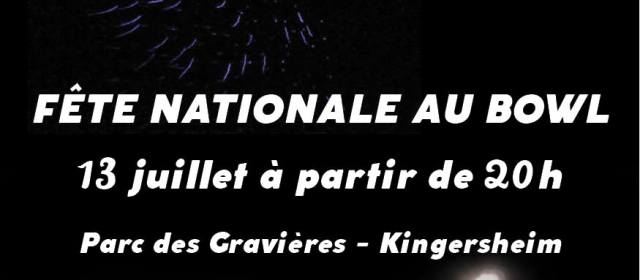 Fête nationale au Bowl
