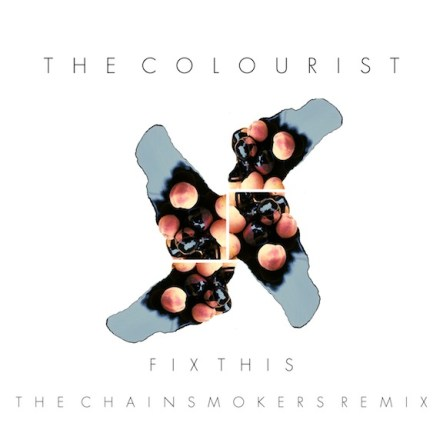 THE COLOURIST FIX THIS CHAINSMOEKRS REMIX COVER ART