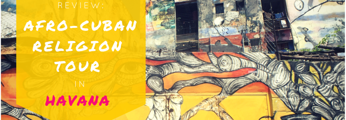 Afro-Cuban Religion Tour in Havana | Review