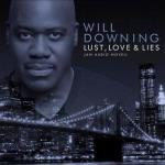 will_downing(2010-lust-love&lies-cd-cover-med-big)