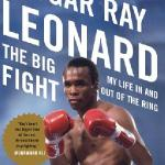 sugar ray leonard: the big fight
