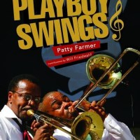 Patty Farmer's 'Playboy Swings' Releases in September