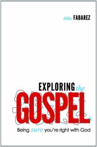 exploring the gospel