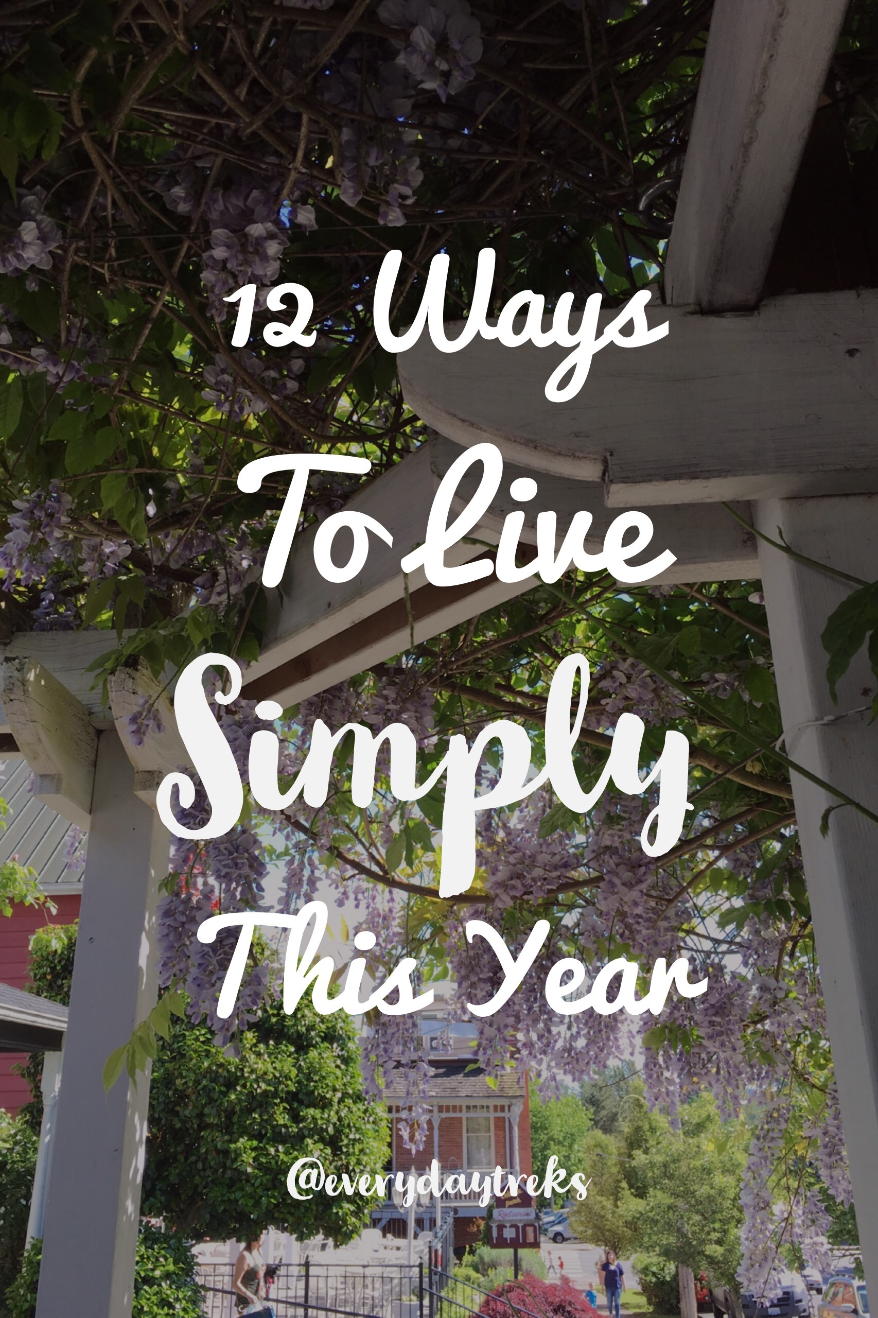 12 Ways to live Simply this year. My goal for the year is to live more simply. To cook meals from home with fresh local ingredients, to spend more time with friends, to visit the new coffee shops popping up, and to search for my favorite cup of