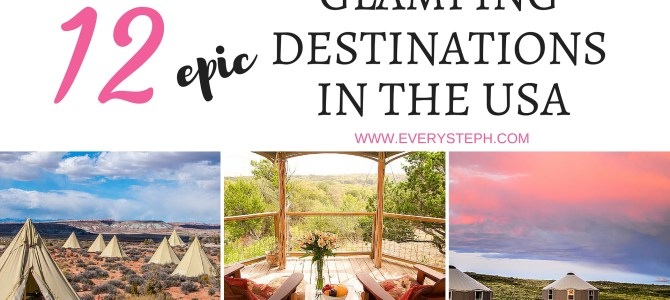 12 Epic Glamping Destinations in the USA