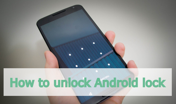 How to unlock Android lock
