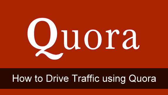 Use Quora to Drive website traffic
