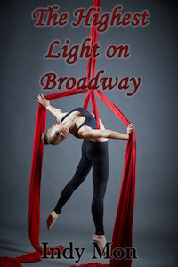 The Highest Light on Broadway by Indy Mon
