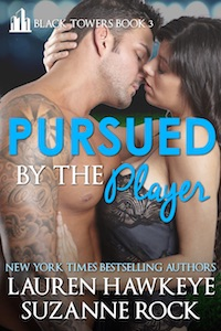Pursued by the Player by Lauren Hawkeye and Suzanne Rock