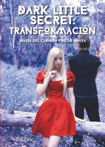 Dark little secret: transformación