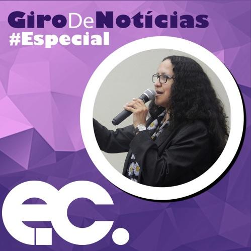 Giro de Notícias – Especial mês da Mulher #02 – Representatividade