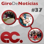 Giro de notícias #037 – Jornal EC de outubro, Clai, Giro Regional 4RE