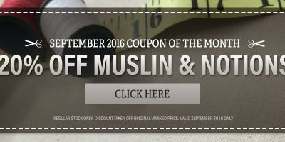 20% Off Notions and Muslin  |  September's Coupon of the Month