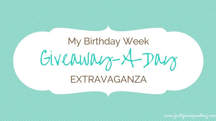 My Birthday Week Giveaway-A-Day Extravaganza