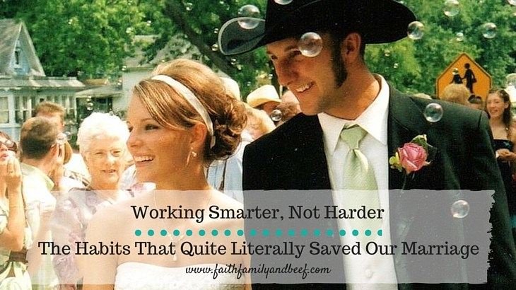Working Smarter Not Harder - The Habits That Saved Our Marriage