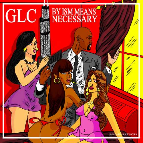 GLC_By_Ism_Means_Necessary-front-large