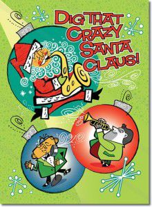 Retro Christmas Cards Company - Dig That Crazy Santa Claus
