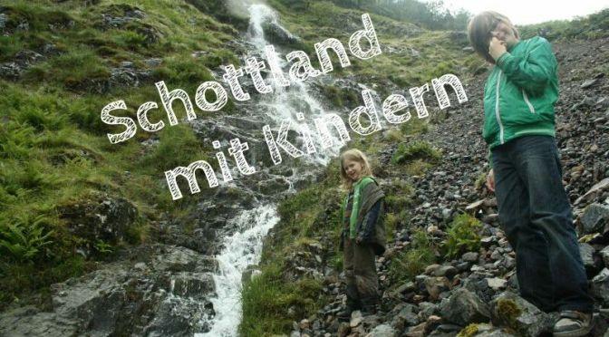 Schottland mit Kindern, Glen Coe