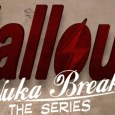 """Wayside Creations is proud to announce the second season of their series """"Fallout: Nuka Break"""", based on the popular Fallout videogame franchise, has debuted on Machinima's YouTube channel. Vincent Talenti..."""