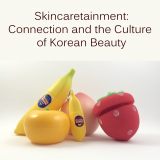 Curious about skincaretainment? Click to read my post from one year ago.