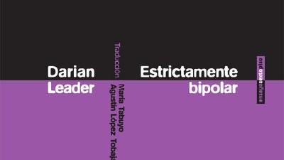 Estrictamente Bipolar / Darian Leader