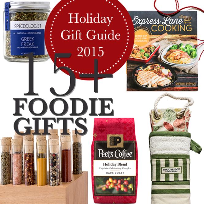 15 Foodie Gifts | farmgirlgourmet.com