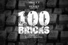 Tracy T & Offset – 100 Bricks
