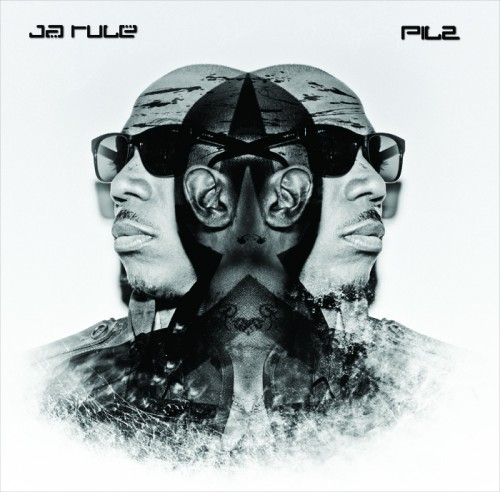 ja rule Pain Is Love 2