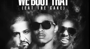 Bow Wow – We Bout That (Eat The Cake) Ft Lil Wayne & DJ Khaled