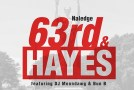 Naledge – 63rd & Hayes (Ft. DJ MoonDawg & Bun B)